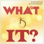 What_is_it