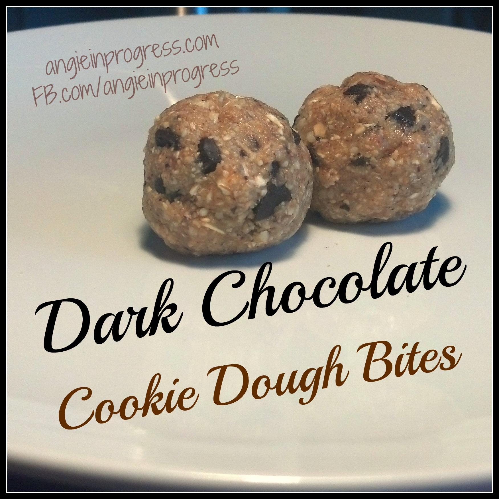 Cookie Dough Bites – Angie In Progress